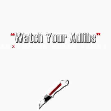 """Watch Your Adlibs"" by BoxCuttazMusic"