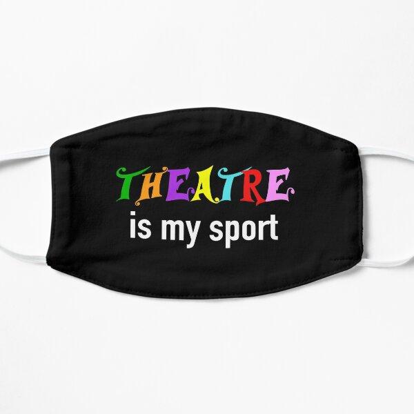 Le théâtre est mon cadeau sportif Masque sans plis