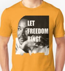 LET FREEDOM RING 2  Unisex T-Shirt