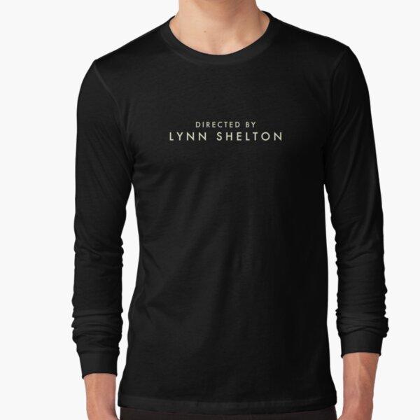 Outside In | Directed by Lynn Shelton Long Sleeve T-Shirt