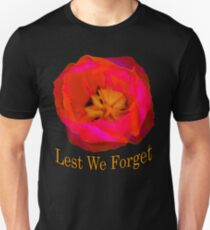 Lest We Forget, Poppy Unisex T-Shirt