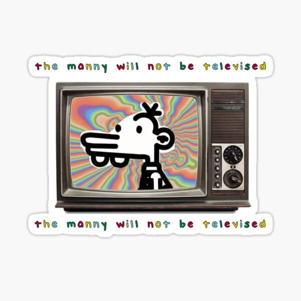 The manny will not be televised Sticker
