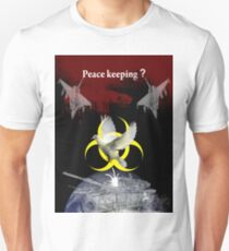 Peace keeping shirt T-Shirt