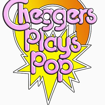 Cheggers Plays Pop by tvcream
