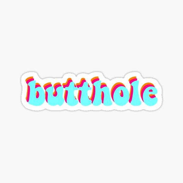 butthole Sticker
