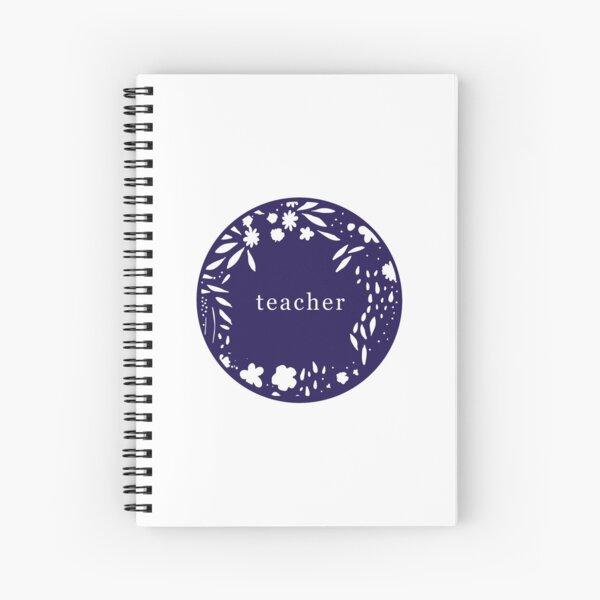 teacher blue circle with flowers Spiral Notebook