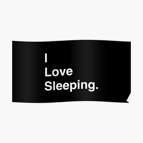I Love Video Sleeping Simple Text Poster