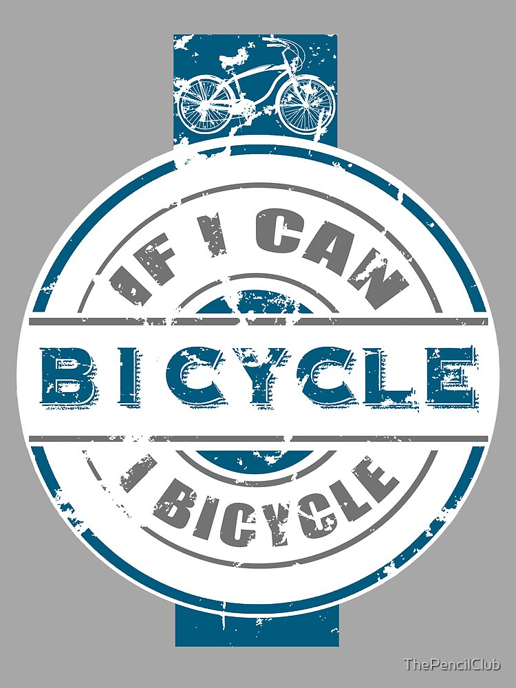 If I can bicycle. by ThePencilClub