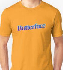 Butterface Unisex T-Shirt