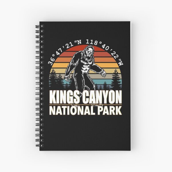 Kings Canyon National Park Bigfoot with GPS Location Spiral Notebook