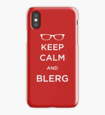Keep Calm and Blerg iPhone Case