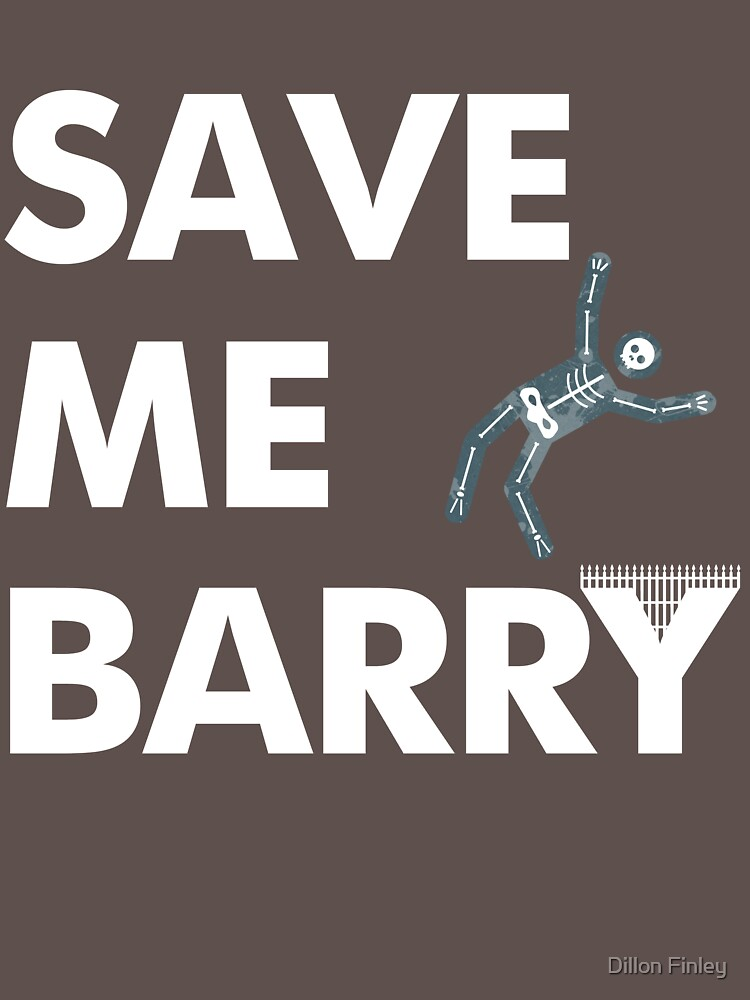 Save Me Barry | Unisex T-Shirt