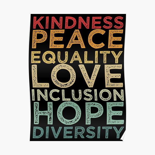 Peace Love Diversity Inclusion Equality Human Rights Poster