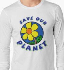 """Earth Day """"Save Our Planet"""" Long Sleeve T-Shirt"""