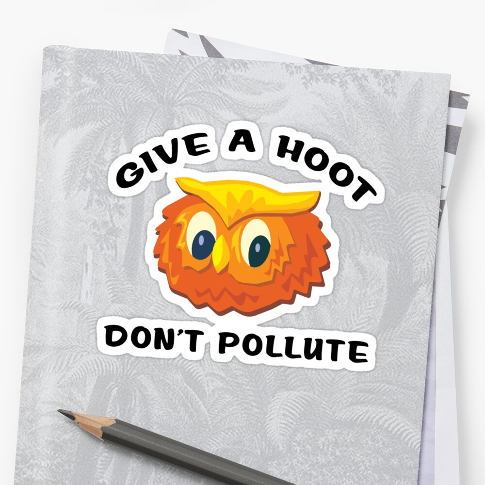 """Earth Day """"Give A Hoot Don't Pollute"""" by HolidayT-Shirts"""