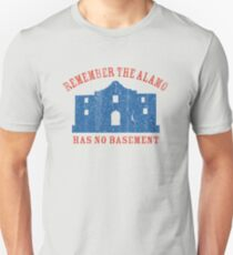 Vintage Alamo Has No Basement Unisex T-Shirt
