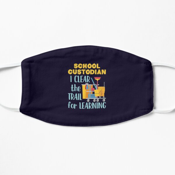 School Custodian I Clear the Trail for Learning Mask