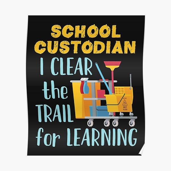 """Hausmeister der Mittel- oder Oberstufe. Design sagt: """"Schulberater Ich mache den Weg frei zum Lernen"""" Poster"""