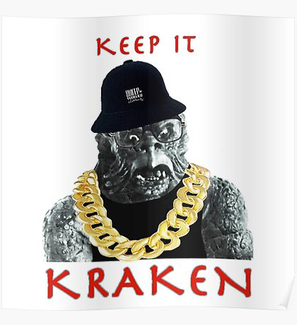 KEEP IT KRAKEN Poster