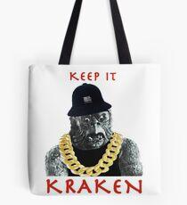 KEEP IT KRAKEN Tote Bag