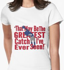 That May Be The Greatest Catch I've ever Seen T-Shirt