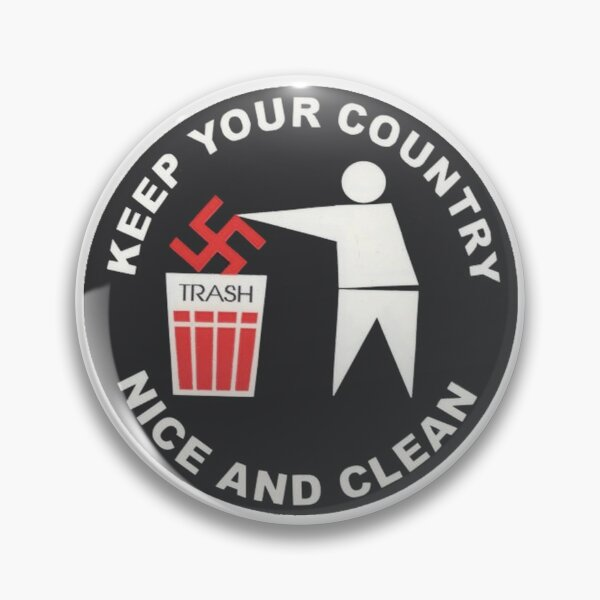 Keep Your Country Clean - Anti-Nazi Pin