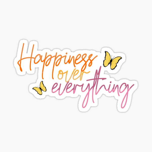 Happiness Over Everything Ombre Quote Butterfly | Jhene Aiko H.O.E Song Lyrics Sticker