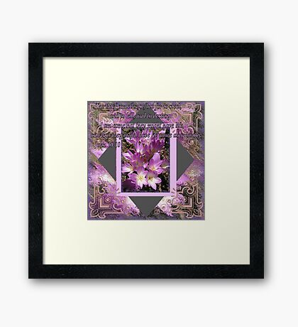 Enjoy your life now Framed Print