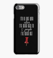 Cities I've Never Been To iPhone Case/Skin