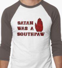 Satan Was A Southpaw Men's Baseball ¾ T-Shirt