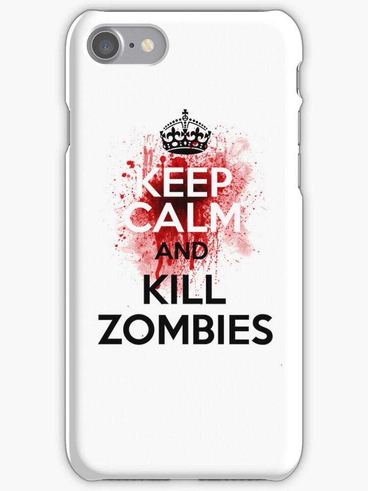 Keep Calm and Kill Zombies by MooshuJenne