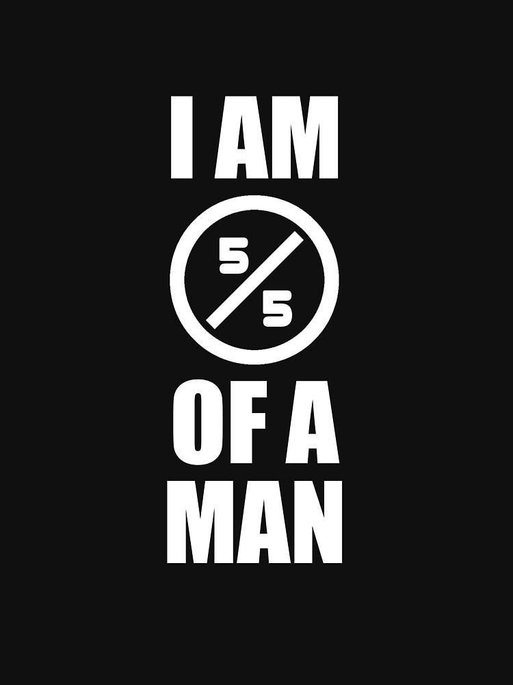 I Am a Man,  5/5 of a Man Black pride and Equality Design by richtatejr