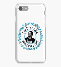 Andy Dwyer - I Have No Idea What I'm Doing iPhone Case/Skin