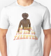 Blazing Saddles Unisex T-Shirt