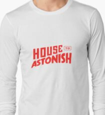 House to Astonish – Red Logo Long Sleeve T-Shirt