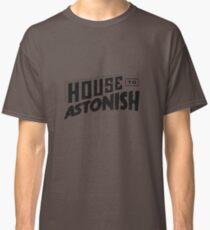 House to Astonish – Black logo Classic T-Shirt