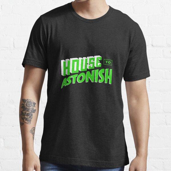 House to Astonish – Green logo Essential T-Shirt