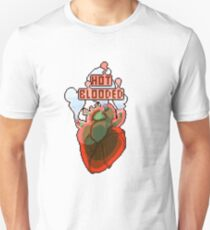 Hot Blooded Unisex T-Shirt