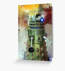 Dalek invasion of Earth, AD 2013 Greeting Card