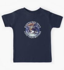Earth Day 2013 Love Your Mother Kids Tee