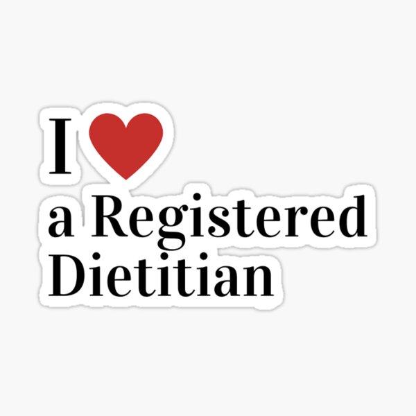 I Love A Registered Dietitian Sticker