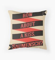 The Book Thief - How about a kiss, Saumensch? Throw Pillow