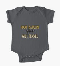 Have Raygun - Will Travel One Piece - Short Sleeve