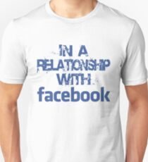 In a relationship with facebook (blue) Unisex T-Shirt