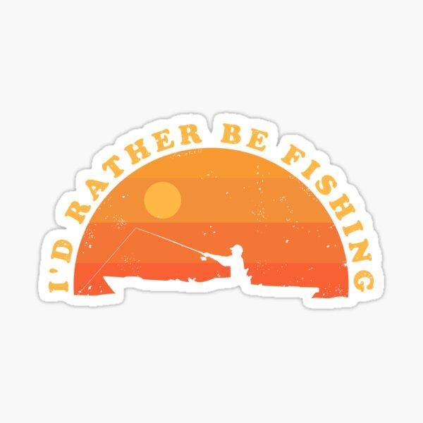 Kayak Fishing ✅ I'd Rather Be Fishing Sticker