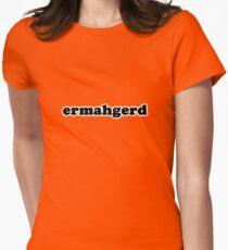 Ermahgerd Women's Fitted T-Shirt