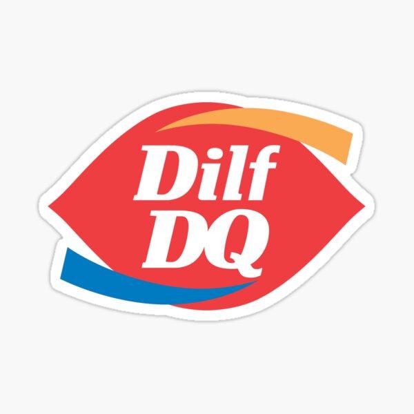 Dilf Dairy Queen Sticker
