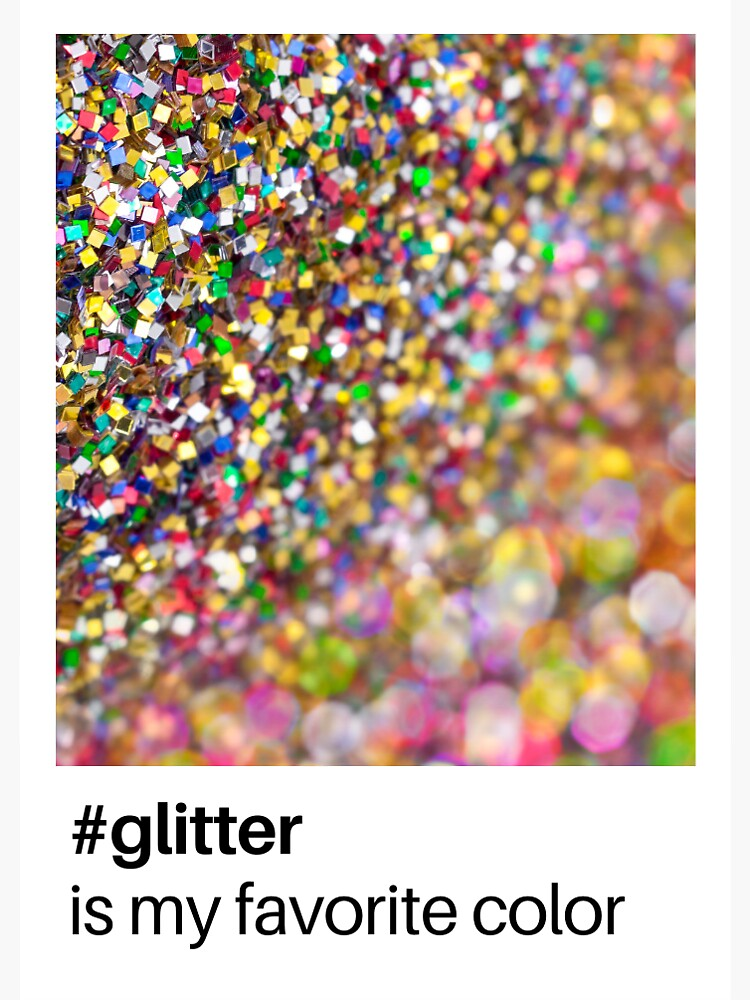 #glitter is my favourite colour by Papagana
