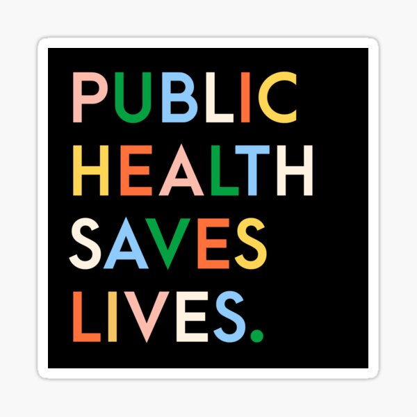 Public Health Saves Lives Modern Print Sticker
