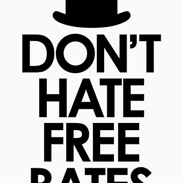 Don't Hate Free Bates by designsofdismay